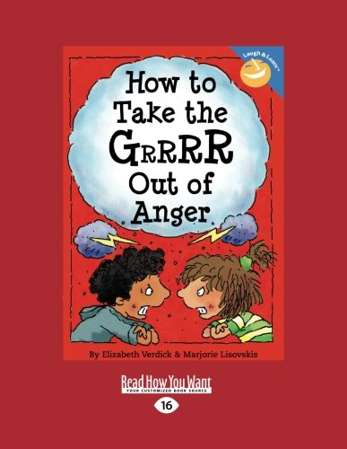 9781427085542: How to Take the Grrrr Out of Anger (Easyread Large Edition)