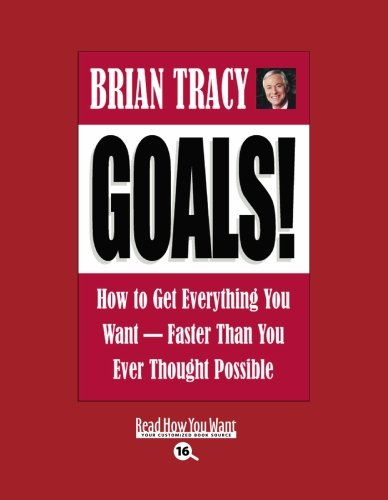 9781427085573: Goals! (Easyread Large Bold Edition): How To Get Everything You Want - Faster Than You Ever Thought Possible