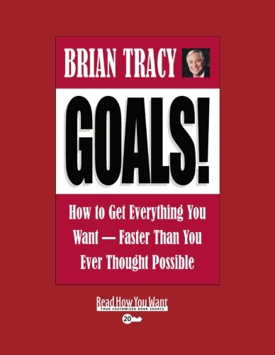 9781427085634: Goals! (Easyread Super Large 20pt Edition): How To Get Everything You Want - Faster Than You Ever Thought Possible