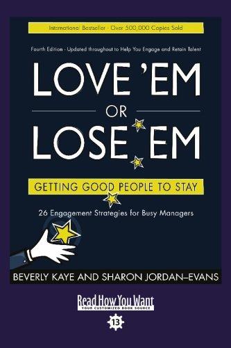 9781427085672: Love 'Em or Lose 'Em