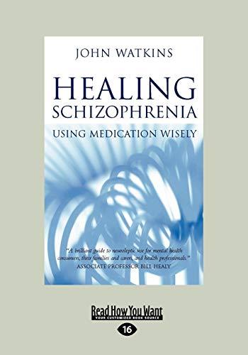 9781427086501: Healing Schizophrenia