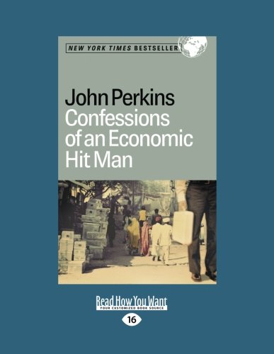 9781427087720: Confessions of an Economic Hit Man (Easyread Large Edition)