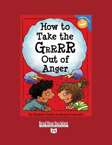 How to Take the GRRRR Out of Anger (1427088438) by Verdick, Elizabeth