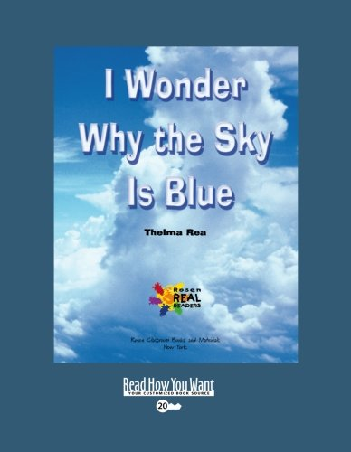 9781427088673: I Wonder Why the Sky Is Blue