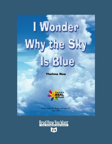 9781427088680: I Wonder Why the Sky Is Blue