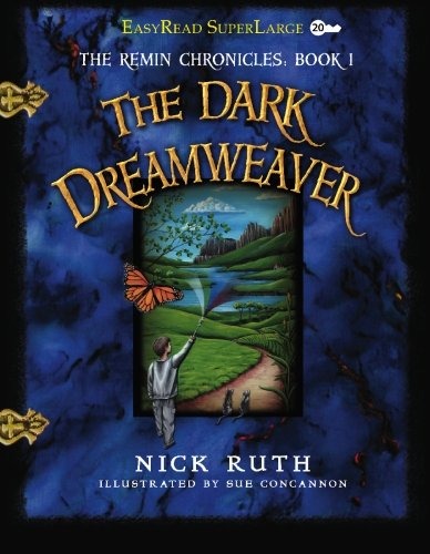 The Dark Dreamweaver (The Remin Chronicles): Ruth, Nick