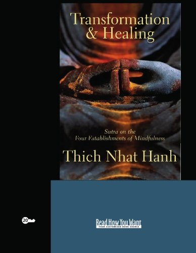 9781427092885: Transformation and Healing (EasyRead Super Large 20pt Edition): Sutra on the Four Establishments of Mindfulness