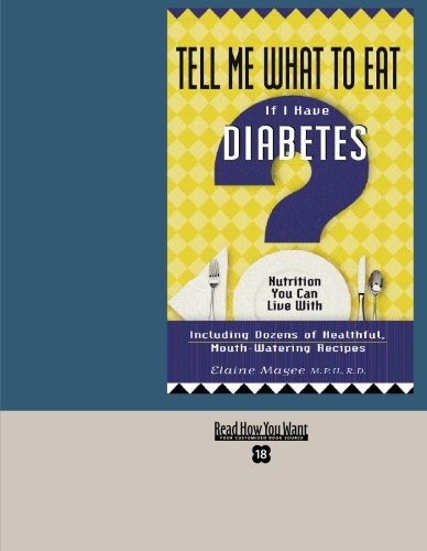 9781427093356: Tell Me What to Eat If I Have Diabetes