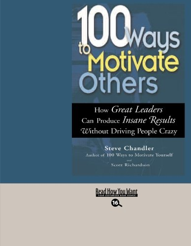 9781427094216: 100 Ways to Motivate Others (EasyRead Large Bold Edition)