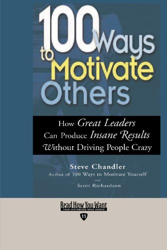 9781427094230: 100 Ways to Motivate Others