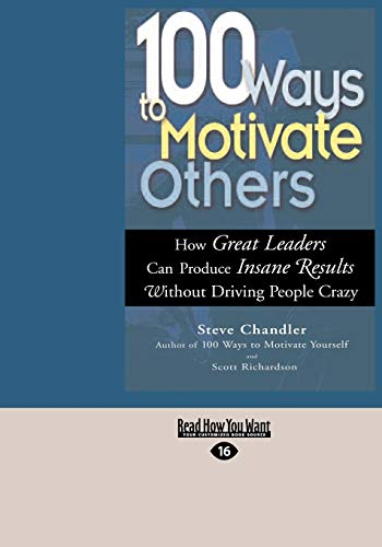9781427094254: 100 Ways to Motivate Others