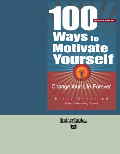 9781427094360: 100 Ways to Motivate Yourself Volume 2 of 2 (EasyRead Super Large 24pt Edition): Change Your Life Forever