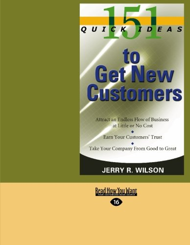 9781427094735: 151 Quick Ideas to Get New Customers