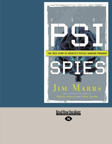 PSI SPIES (EasyRead Large Edition): THE TRUE STORY OF AMERICA'S PSYCHIC WARFARE PROGRAM (9781427095275) by MARRS, JIM