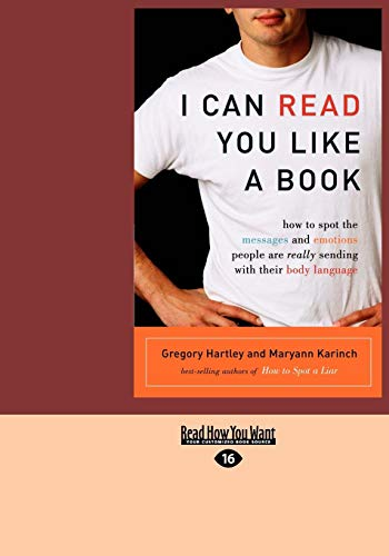 9781427095510: I Can Read You Like a Book: How to Spot the Messages and Emotions People Are Really Sending with Their Body Language (Easyread Large Edition)