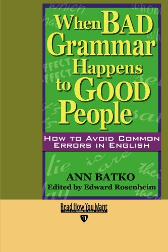 9781427096036: When BAD Grammar Happens to GOOD People (EasyRead Edition): HOW TO AVOID COMMON ERRORS IN ENGLISH