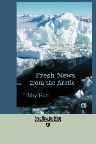 9781427096401: Fresh News from the Arctic