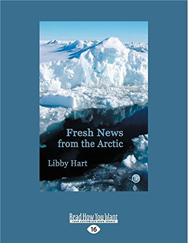 9781427096456: Fresh News from the Arctic
