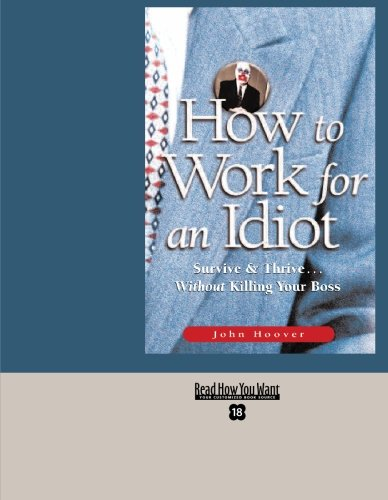 9781427096616: HOW TO WORK FOR AN IDIOT