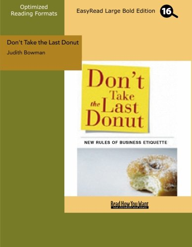 9781427096906: Don't Take the Last Donut (EasyRead Large Bold Edition)