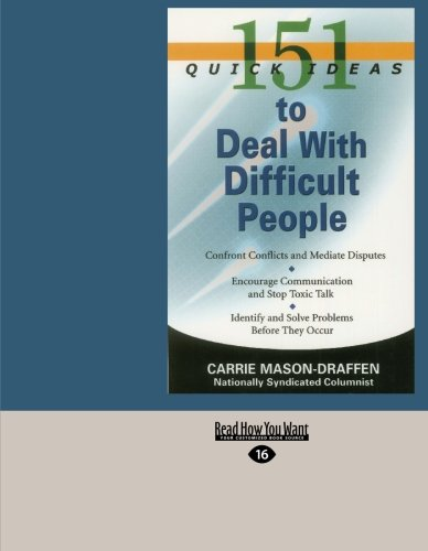 9781427096999: 151 Quick Ideas to Deal With Difficult People