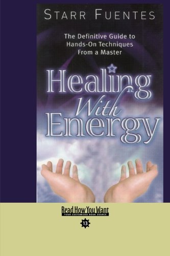 9781427097033: Healing With Energy (EasyRead Comfort Edition): The Definitive Guide to Hands-On Techniques From a Master