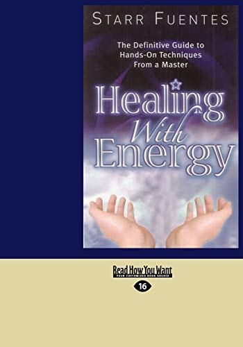 9781427097040: Healing With Energy (EasyRead Large Edition): The Definitive Guide to Hands-On Techniques From a Master