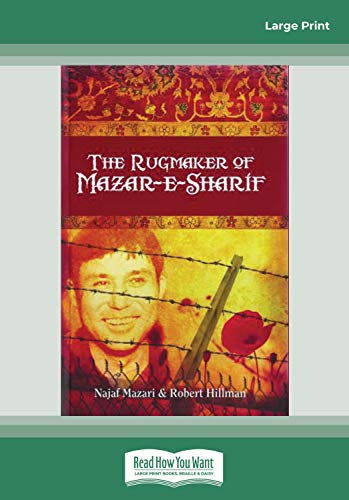 THE RUGMAKER OF MAZAR-E-SHARIF (EasyRead Large Edition): Mazari, Najaf