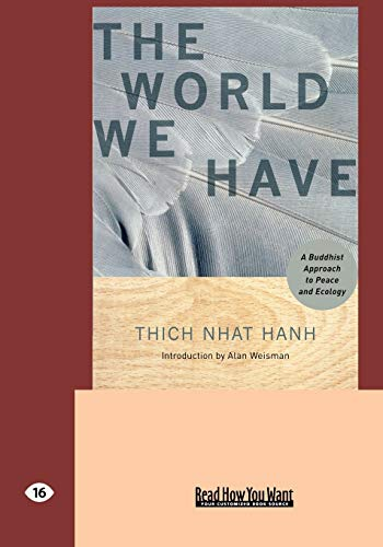The World We Have (1427098239) by Hanh, Thich Nhat