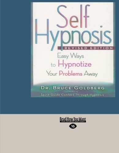 9781427099488: Self Hypnosis  (Easyread Large Edition): Easy Ways To Hypnotize Your Problems Away
