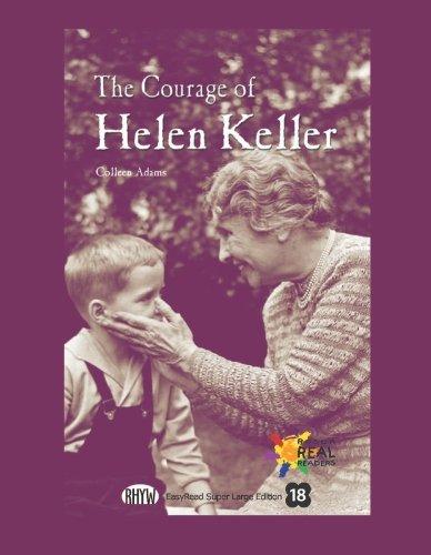 9781427099976: The Courage of Helen Keller