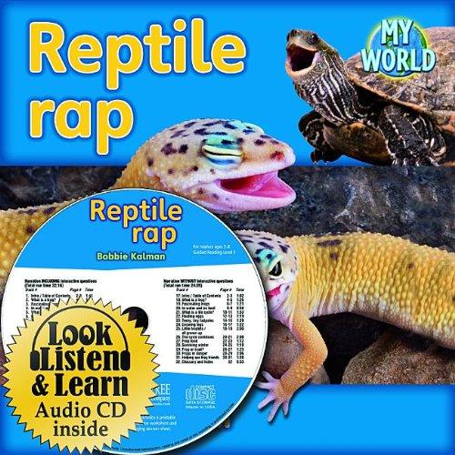 Reptile Rap - CD + Hc Book - Package (My World): Kalman, Bobbie