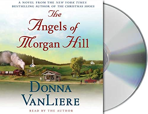 9781427200938: The Angels of Morgan Hill (Women of Faith Fiction)