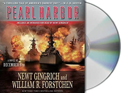 Pearl Harbor: A Novel of December 8th (9781427201270) by Newt Gingrich; William R. Forstchen