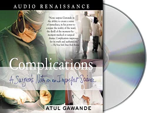 Complications: A Surgeon's Notes on an Imperfect Science (142720151X) by Atul Gawande