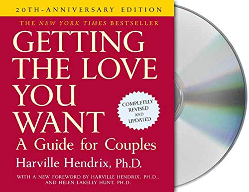 Getting the Love You Want: A Guide for Couples (Compact Disc): Harville Hendrix
