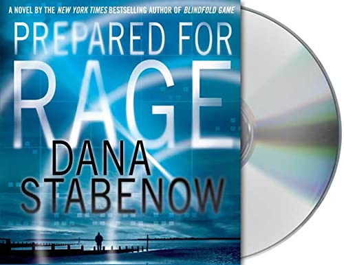 Prepared for Rage: A Novel (9781427202970) by Stabenow, Dana