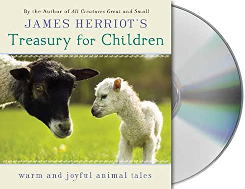 9781427205247: James Herriot's Treasury for Children: Warm and Joyful Tales by the Author of All Creatures Great and Small