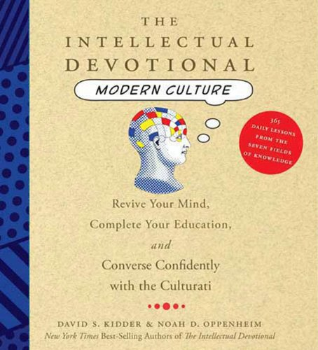 9781427205360: The Intellectual Devotional Modern Culture: Converse Confidently about Society and the Arts