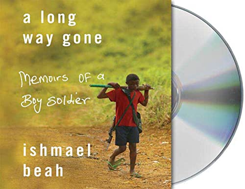9781427206466: A Long Way Gone: Memoirs of a Boy Soldier