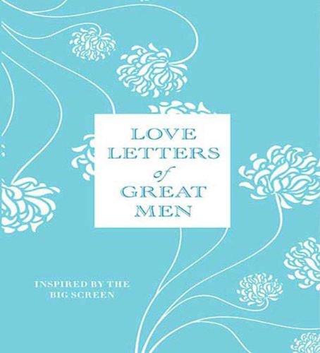 Love Letters of Great Men: Doyle, Ursula; Lesser,