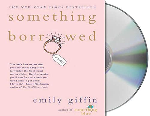 Something Borrowed (1427206988) by Emily Giffin