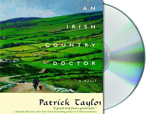 An Irish Country Doctor (Irish Country Books): Taylor, Patrick
