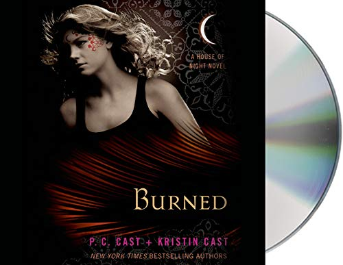 9781427208767: Burned: A House of Night Novel (House of Night Novels)