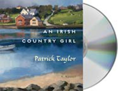 An Irish Country Girl: A Novel (Irish Country Books): Taylor, Patrick