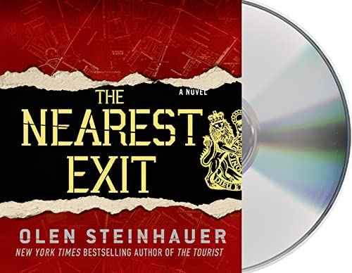 The Nearest Exit: Steinhauer, Olen