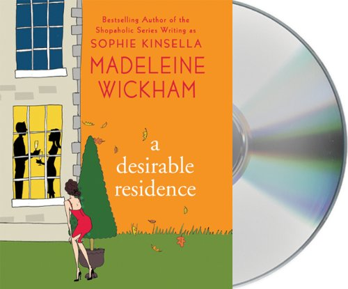 9781427210067: A Desirable Residence: A Novel of Love and Real Estate