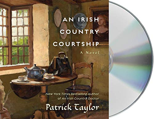 An Irish Country Courtship: A Novel (Irish Country Books) (1427210594) by Taylor, Patrick