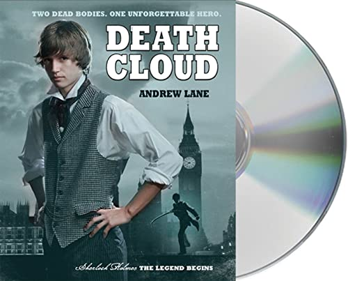 Death Cloud (Sherlock Holmes: The Legend Begins): Lane, Andrew