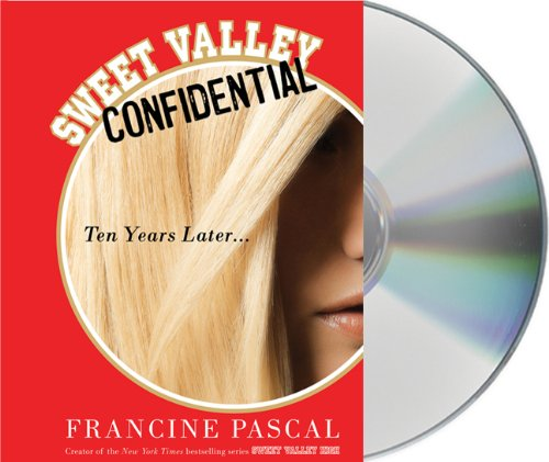 9781427211545: Sweet Valley Confidential: Ten Years Later (Sweet Valley High)